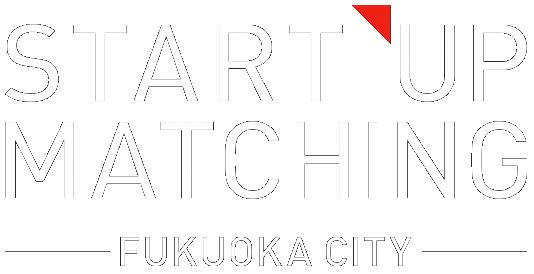 Startup Matching Fukuoka City